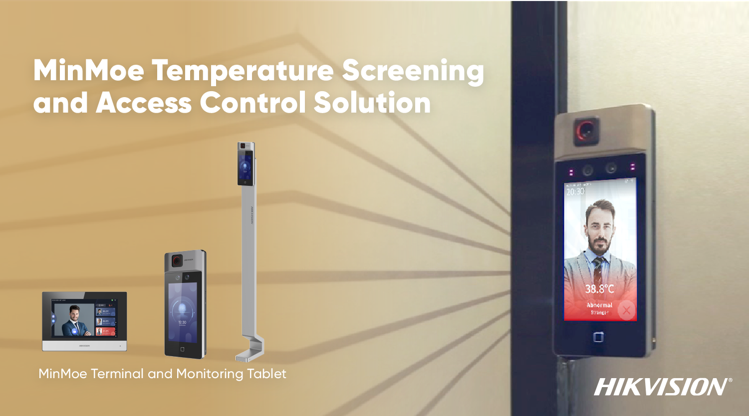 Hikvision's TOUCH-FREE MinMoe Temperature Screening  Terminal